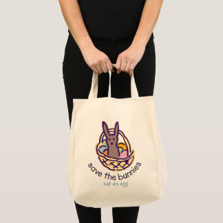 Save the Bunnies  Eat an Egg! Tote Bag