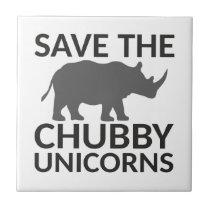 Save the Chubby Unicorns Tile