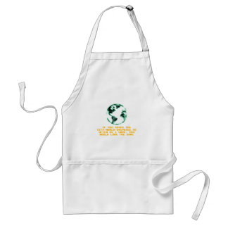 Save the city/world/universe adult apron