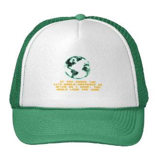 Save the city/world/universe trucker hat