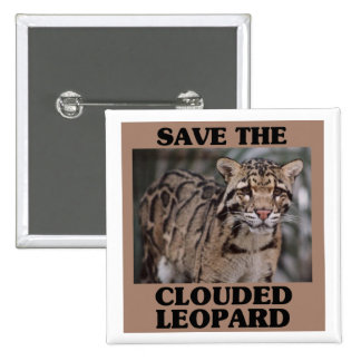 Save the Clouded Leopard 2 Inch Square Button