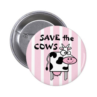 Save the Cows Cute Animal Rights Button