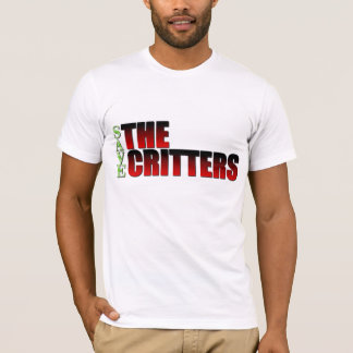 Save the Critters T-Shirt