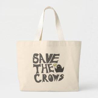 Save the Crows Large Tote Bag