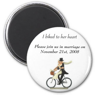 save the date 2, I biked to her heart , Please ... Fridge Magnets