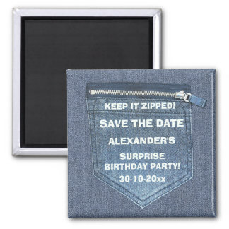Save The Date Birthday Party Keep It Zipped Denim 2 Inch Square Magnet
