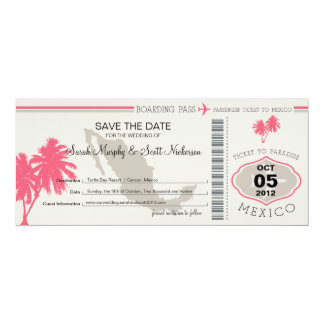 Save the Date Boarding Pass to Mexico 4x9.25 Paper Invitation Card