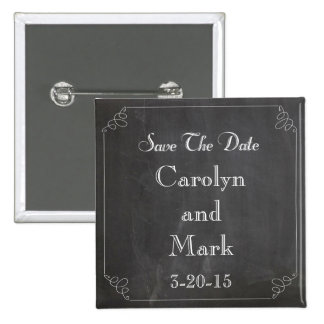 Save the Date, Chalkboard Rustic Vintage Wedding Pinback Button