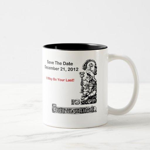 Save The Date, December 21, 2012 - The Apocalypse Coffee Mug