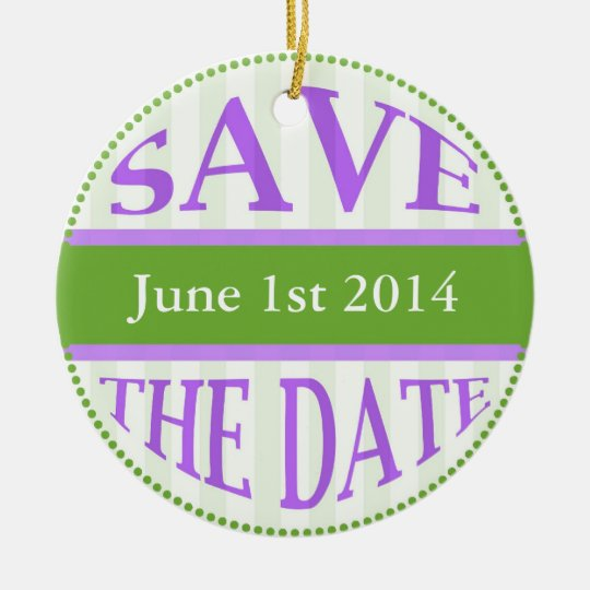 Save The Date Dot Circle Stripes green purple Ceramic Ornament