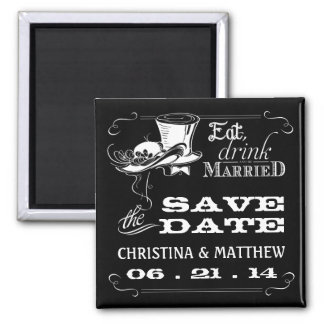 Save the Date Eat Drink be Married Magnet