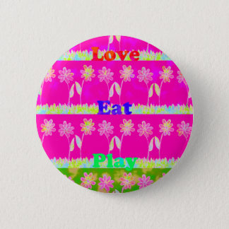 Save the date Eat Love and PLay Pinback Button