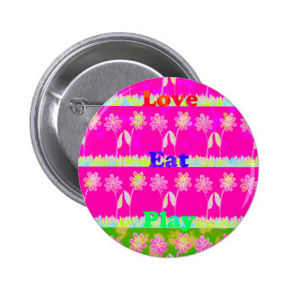 Save the date Eat Love and PLay.png Pinback Button