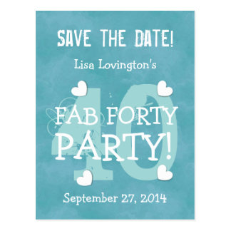 Save the Date FAB 40 Birthday Party V07 AQUA BLUE Postcard