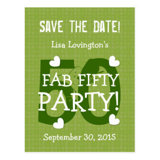Save the Date FAB 50 Birthday V50C GREEN Post Card
