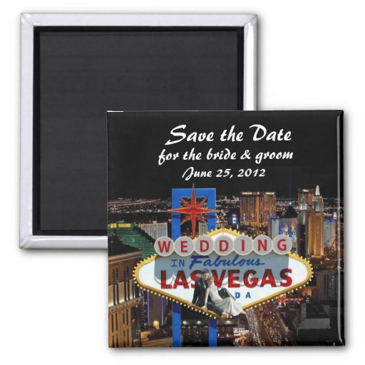Save the Date for the bride & groom Wedding In Las 2 Inch Square Magnet
