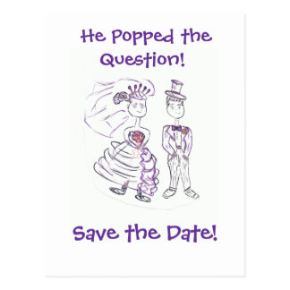 Save the Date/He Popped the Question Postcard