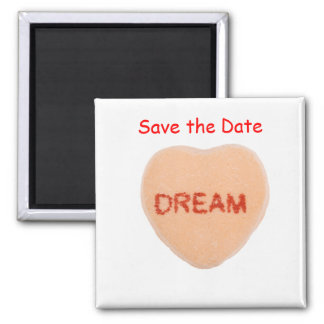 """Save the Date Heart Candy Reads """"DREAM"""" 2 Inch Square Magnet"""