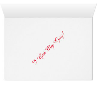 "Save The Date: ""I  Got My Guy"" (Wedding Note Card) Card"