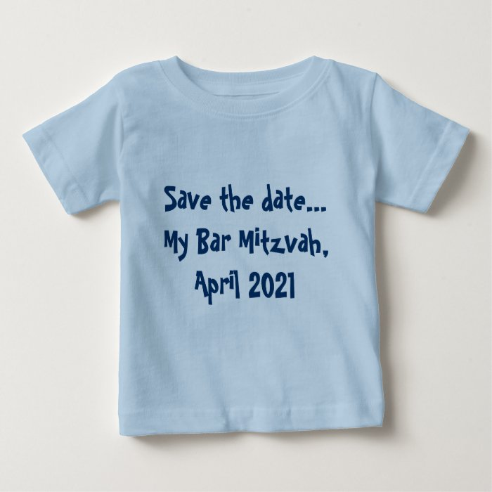 Save The Date My Bar Mitzvah April 2021 Baby T Shirt