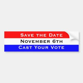 Save the Date November 6th Cast Your Vote Bumper Sticker