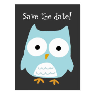 """""""Save the Date!"""" Owl Postcard"""