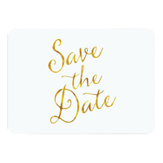 Save The Date Quote Gold Faux Foil Engagement Card