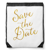 Save The Date Quote Gold Faux Foil Engagement Drawstring Bag
