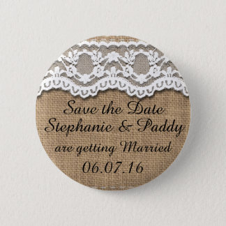 Save the Date, Rustic Burlap and Lace Pinback Button
