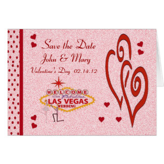 Save the Date Valentine's Day Las Vegas Wedding Ca Greeting Card