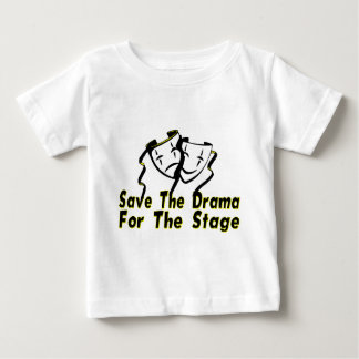 Save The Drama Baby T-Shirt