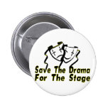 Save The Drama Buttons
