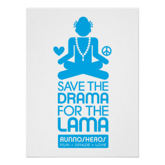 Save the Drama for the Lama – bright blue poster