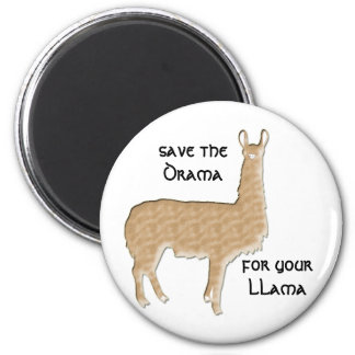 save the drama for your llama 2 inch round magnet