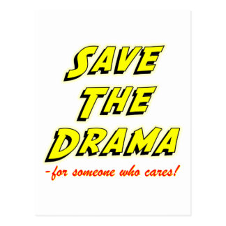 Save the Drama Snappy Saying Postcards