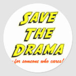 Save the Drama Snappy Saying Sticker