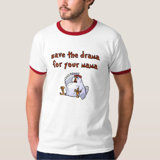 Save The Drama T-Shirt