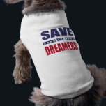 """Save the dreamers shirt<br><div class=""""desc"""">Save the dreamers current event text design with star decoration. The message is about the DACA (Deferred Action for Childhood Arrivals) program to raise your voice and support the program.</div>"""