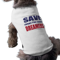 Save the dreamers shirt