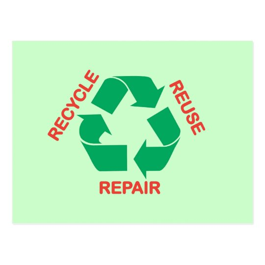 Save the Earth - Recycle, Reuse, Repair Postcard