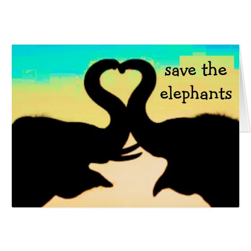Save The Elephants Heart Trunks Greeting Cards Zazzle