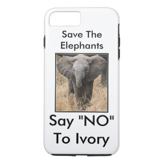 """Save The Elephants Say """"NO"""" To Ivory iPhone 7 Plus Case"""