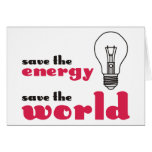 Save the Energy, Save the World Card