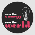 Save the Energy, Save the World Round Stickers