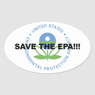 Save the EPA Oval Sticker
