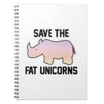Save The Fat Unicorns Notebook