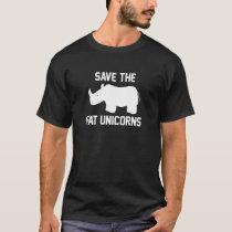 Save The Fat Unicorns T-Shirt