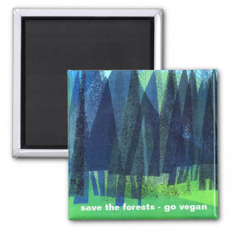 save the forests - go vegan refrigerator magnets