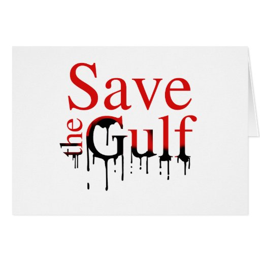 Save the Gulf Greeting Cards