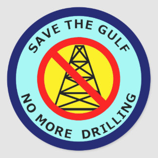 SAVE THE GULF - NO MORE DRILLING CLASSIC ROUND STICKER